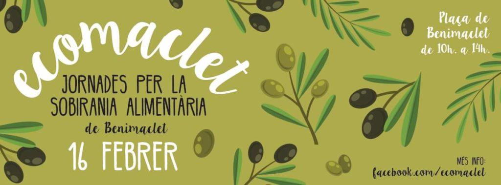 Cartel promocional de Ecomaclet, jornadas para la soberanía alimentaria de Benimaclet. El 16 de Febrero en la Plaza de Benimaclet de 10 horas a 19 horas. Más información en: facebook.com/ecomaclet
